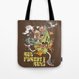 Run Forest Run ! Tote Bag