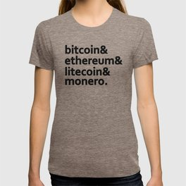 bitcoin & ethereum & litecoin & monero. T-shirt