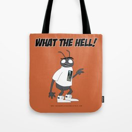 What the hell! Tote Bag