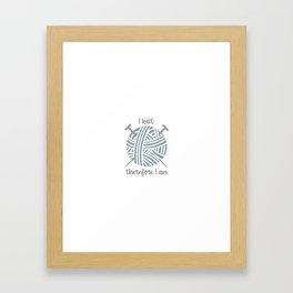 I knit Framed Art Print