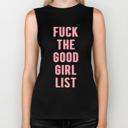 Fuck the Good Girl List Biker Tank