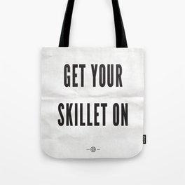 Get Your Skillet On Tote Bag