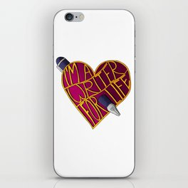Writer for Life iPhone Skin
