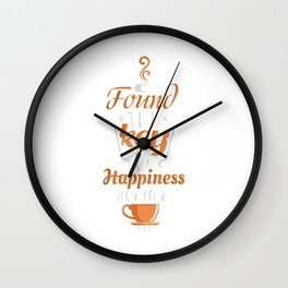 I've Found The Key To Happiness It's Coffee Wall Clock