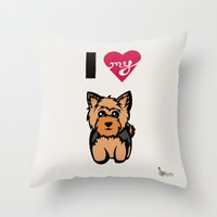 yorkie Throw Pillows featuring I Love My Yorkie by Gellygen Creative