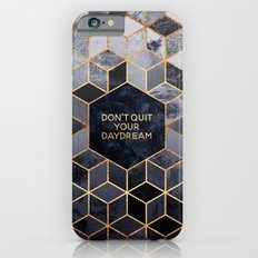 Don't quit your daydream iPhone 6 Slim Case