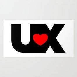 I Love UX Art Print