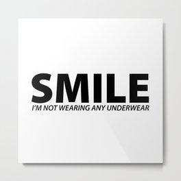Smile [BLACK] Metal Print