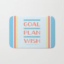 Plan Your Goals - Antoine de Saint Exupery Quote Bath Mat