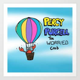 Percy Purcell the Worried Crab Art Print