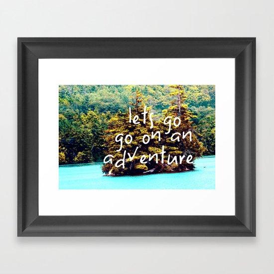 Lets Go Framed Art Print