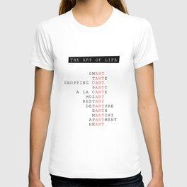 The art of life T-shirt