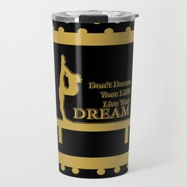 Gymnastics-Gold and Black Live your Dream Design Travel Mug