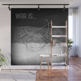 War is... Hell | Military | Soldier | Army | Nadia Bonello Wall Mural
