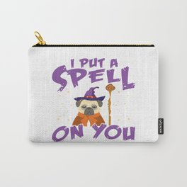 Halloween Funny Wizard Pug Quote For Dog Lover Carry-All Pouch