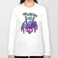 workout Long Sleeve T-shirts featuring Workout Spider by Artistic Dyslexia