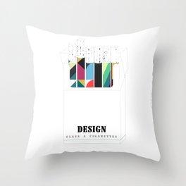 Design, it'll slowly kill you Throw Pillow