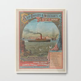 Ship Owners and Merchant Tug Boat Company,after 1882 Metal Print