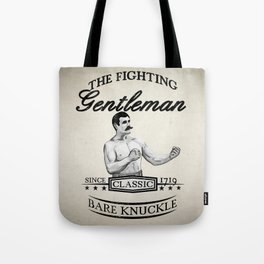 The Fighting Gentlemen Tote Bag