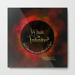 What is infinite? The universe and the greed of men. Siege and Storm Metal Print