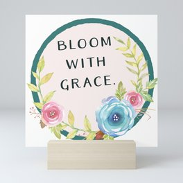 Bloom with Grace Mini Art Print