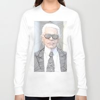 karl lagerfeld Long Sleeve T-shirts featuring ICONS: Karl Lagerfeld by LeeandPeoples