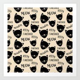 Funny black ivory kitty cat modern typography Art Print