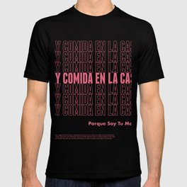 Hay Comida En La Casa T-shirt