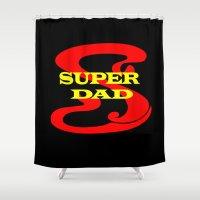 dad Shower Curtains featuring Super Dad by Brian Raggatt
