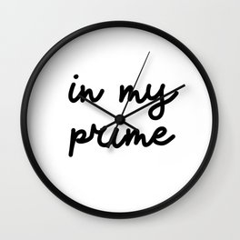 In my prime Wall Clock
