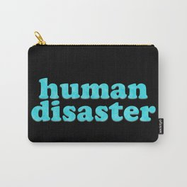 YOU: HUMAN DISASTER Carry-All Pouch
