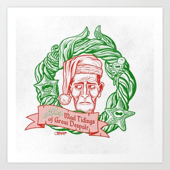 H.P. Lovecraft's Mad Tidings of Great Despair Art Print