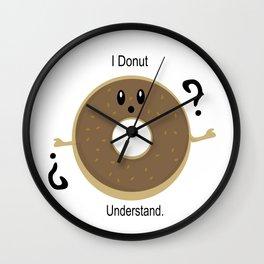 I Donut Understand Wall Clock
