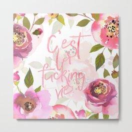 c'est la fucking vie - blush florals Metal Print