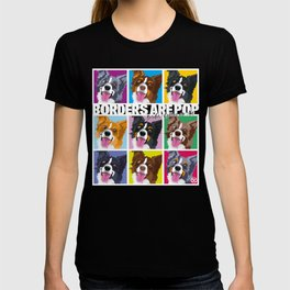 Borders are Pop T-shirt