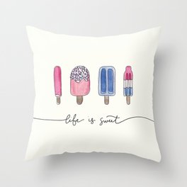 Life is Sweet Hand Lettered Watercolor Popsicle Illustration Throw Pillow