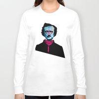 poe Long Sleeve T-shirts featuring Poe by Alvaro Tapia Hidalgo