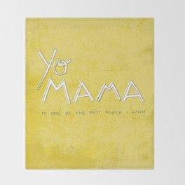 Yo Mama Is Tha Best / Green Throw Blanket