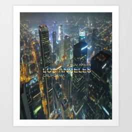 TimeLAX: You are in Los Angeles California Art Print
