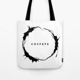 covfefe Tote Bag