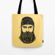 CALM SEAS NEVER MADE A SKILLED SAILOR Tote Bag