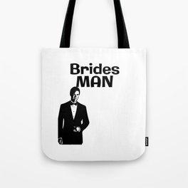 Brides Man male Bridesmaid T-Shirt design wearing Tuxedo on wedding Marriage day Tote Bag