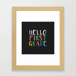 Back to School Hello First Grade Framed Art Print