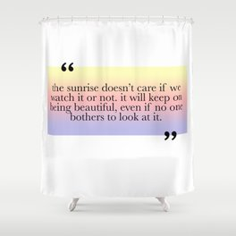 Being Beautiful Shower Curtain