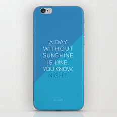 A Day Without Sunshine. iPhone & iPod Skin