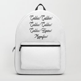 Galileo, Galileo, Galileo, Figaro! Backpack