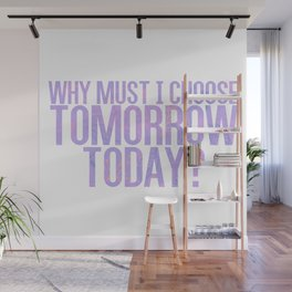 Tomorrow, Today Wall Mural