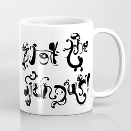 Not the Fungus! Coffee Mug