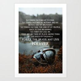 Brave May Live Viking Prayer Art Print