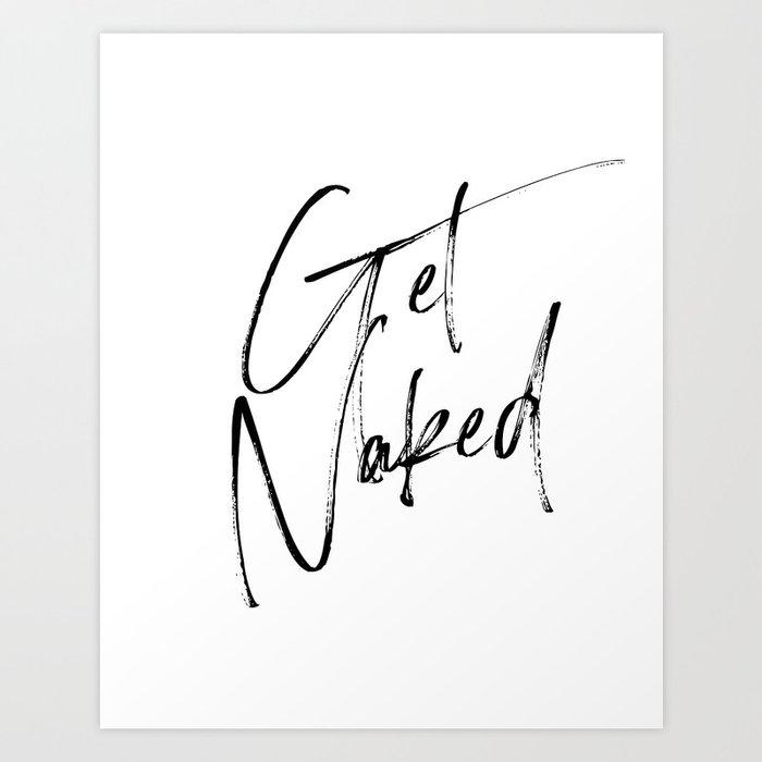 Get Naked, Home Decor, Printable Art, Bathroom Wall Decor, Quote Bathroom, Typography Art Kunstdrucke